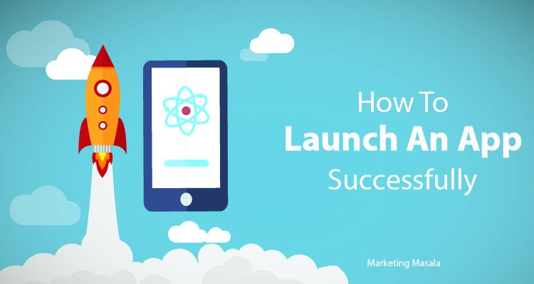 how-to-launch-an-app-successfully