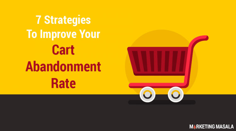 7-Strategies-To-Improve-Your-Cart-Abandonment-Rate