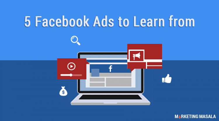 5 Best Facebook Ads And What You Can Learn From Them