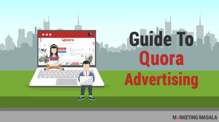 guide to quora advertising