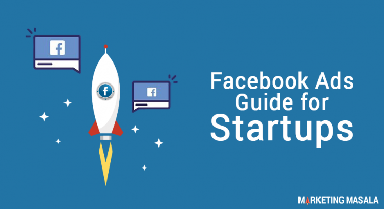 facebook ads guide for startups